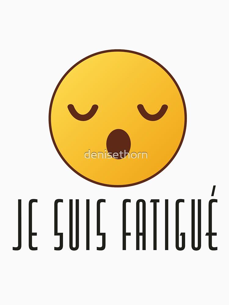 Je Suis Fatigué - Masculine by denisethorn