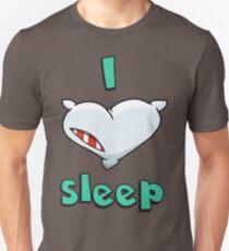I love sleep Unisex T-Shirt