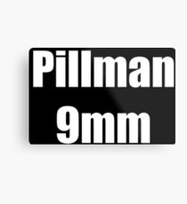 Pillman 9mm Metal Print