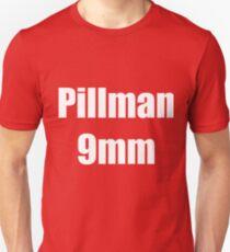Pillman 9mm Unisex T-Shirt