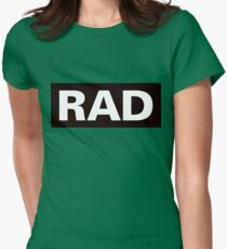 Rad: As In This T-Shirt Is Rad T-Shirt