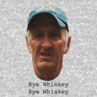 Rye Whiskey  by riskeybr