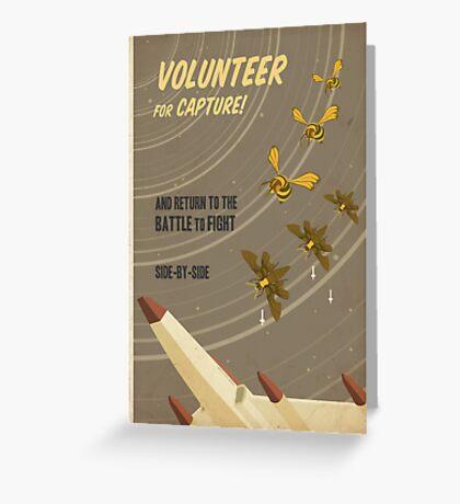Volunteer for capture Greeting Card