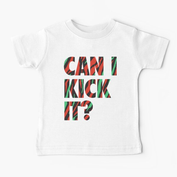 Just Kick It?  Baby T-Shirt