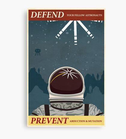 Defend your fellow astronauts Canvas Print