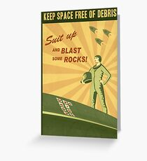 Keep Space Free of Debris Greeting Card