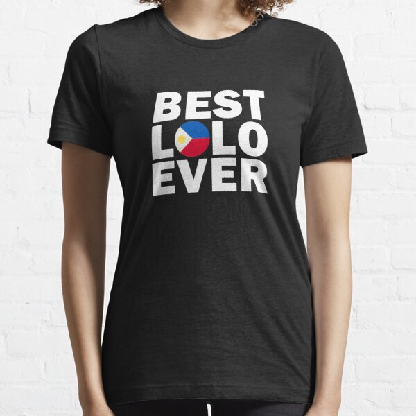 Filipino Pride Best Lolo Ever Philippines Flag Pilipino Essential T-Shirt
