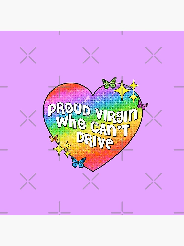 proud virgin who can't drive by discostickers