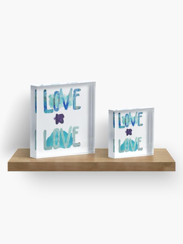 Alternate view of Love Is Love (Blue Design) Acrylic Block