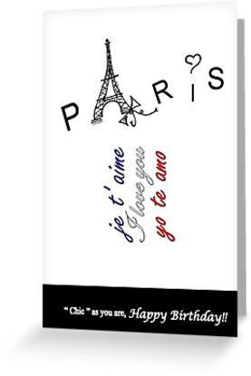 Paris, je t'aime, I love you, yo te amo! by isabelacampagna