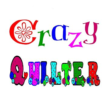 Crazy Quilter by deleas