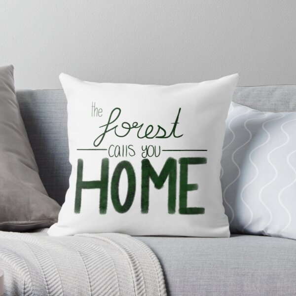 The Forest Calls you Home Throw Pillow