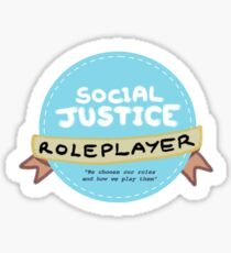 Social Justice Roleplayer Badge Sticker