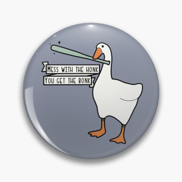 """Mess With The Honk"" Goose Sticker 
