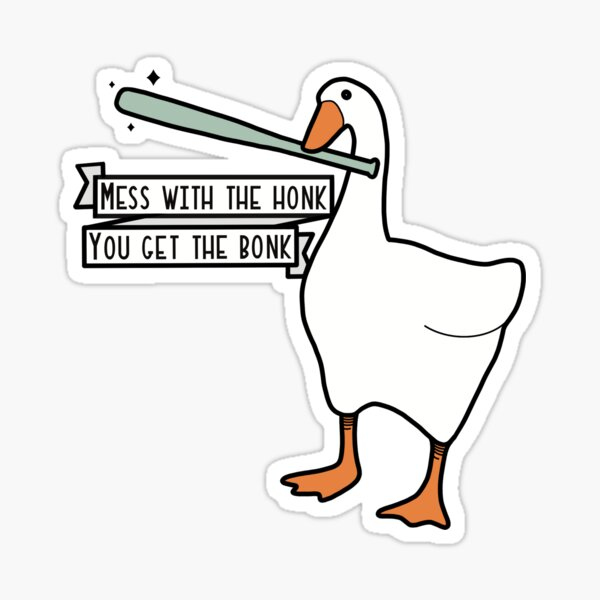 """""""Mess With The Honk"""" Goose Sticker   White Orange & Teal Sticker"""
