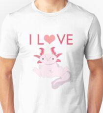 Love Axolotls T Unisex T-Shirt
