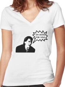 'Oh Good for You!' Christian Bale Design Women's Fitted V-Neck T-Shirt