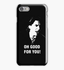 'Oh Good for You!' Christian Bale Design iPhone Case/Skin
