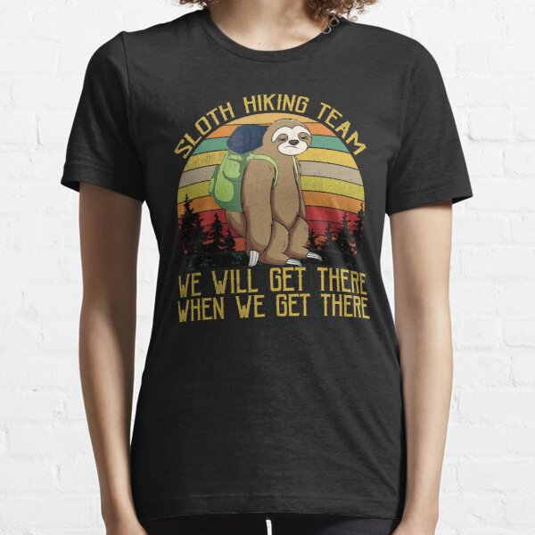 Sloth Hiking Team We Will Get There Funny Vintage Essential T-Shirt