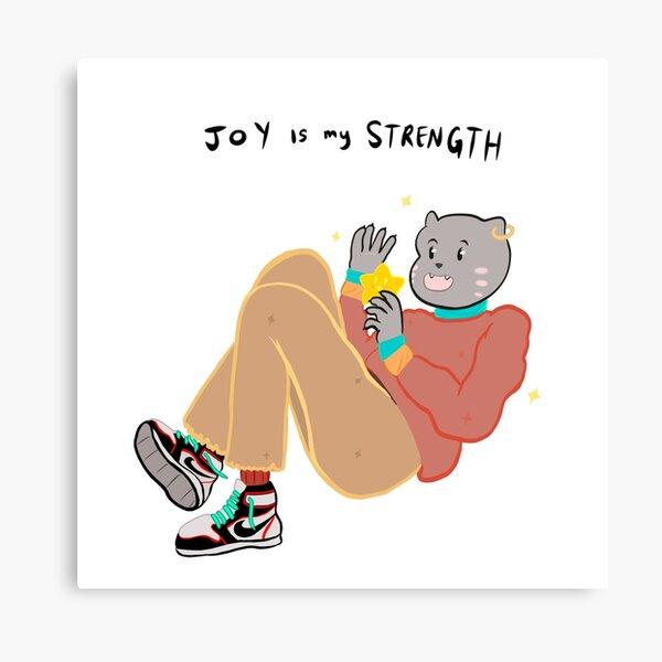 Joy is my Strength!  Canvas Print