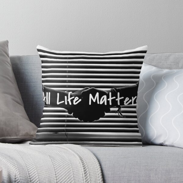 All life matters Throw Pillow