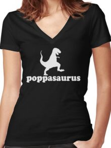 Gift for Dad, Grandad, Pop and big huggy guys. Poppasaurus Women's Fitted V-Neck T-Shirt