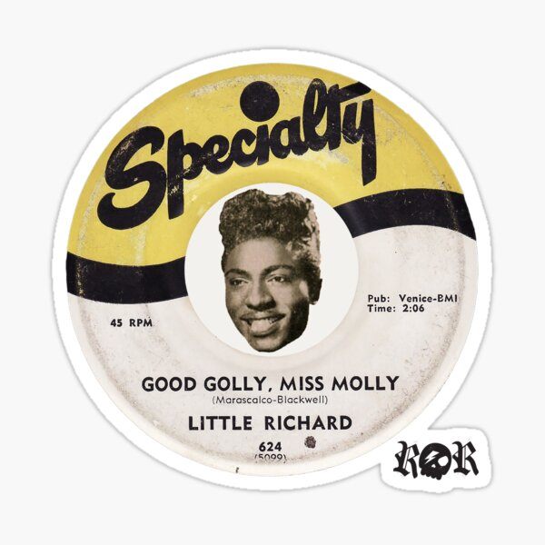Little Richard record label 'Good Golly Miss Molly' Sticker