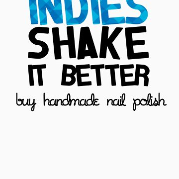 Indies Shake It Better in Blue! by haayleyy