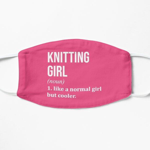 Knitting Girl Funny Saying for Women Mask