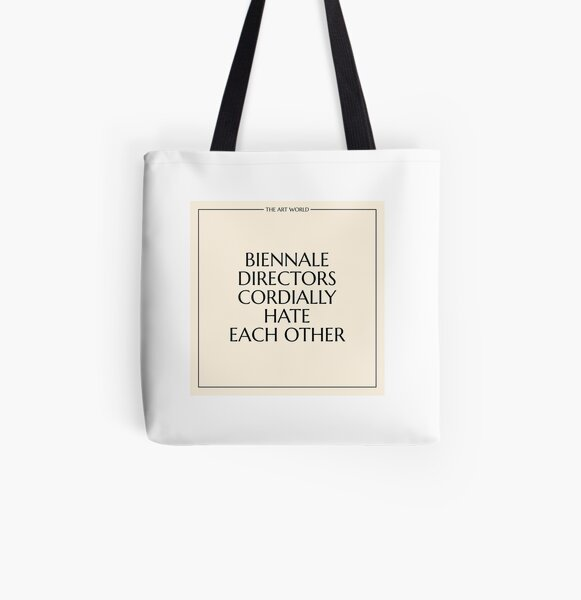 The Art World: Biennale Directors All Over Print Tote Bag