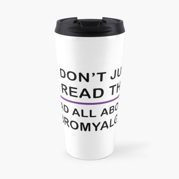 Read About Fibromyalgia Travel Mug