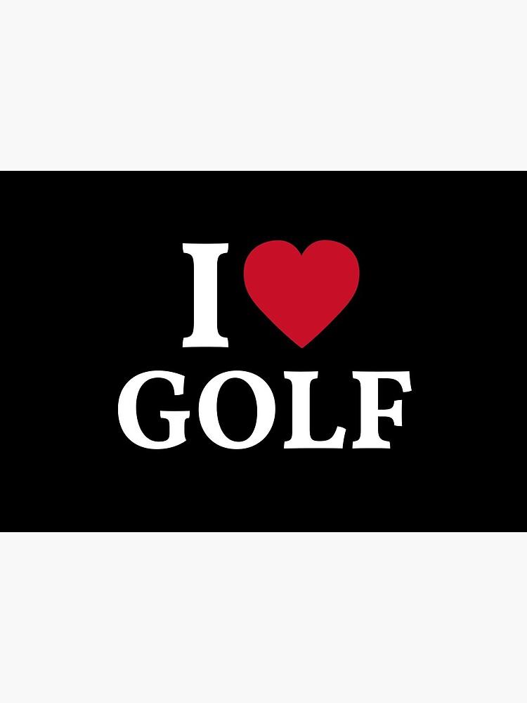 I Love Golf by manishfzr1995