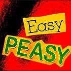 Easy Peasy by Nick J  Shingleton