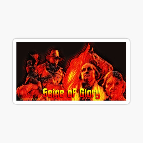 Seige of Glory Sticker
