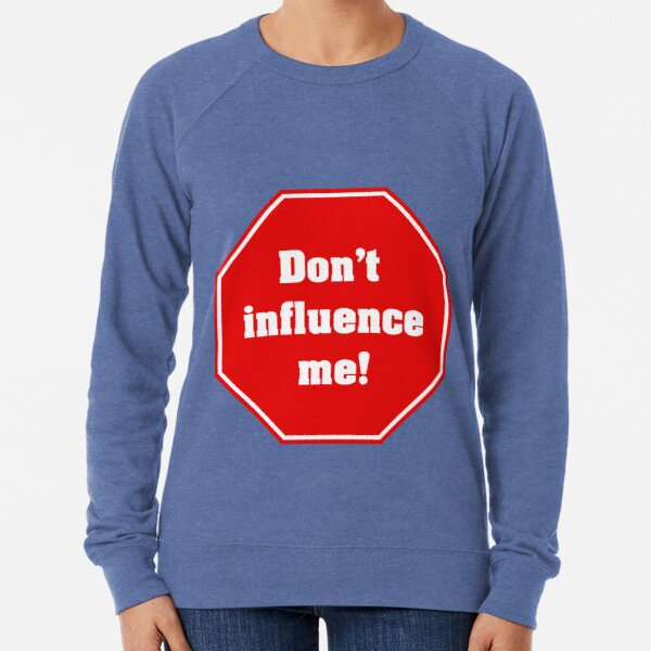 Don't influence me Leichter Pullover