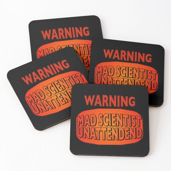 Warning Mad Scientist unattended   Coasters (Set of 4)