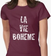 La Vie Boheme - Rent - White Typography design Women's Fitted T-Shirt