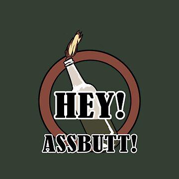 Hey, assbutt!! by Kanyan