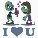 I Heart U : Zombies by Craig Bruyn