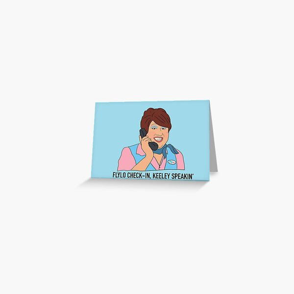 Flylo check-in Keeley speaking Come Fly With Me Greeting Card