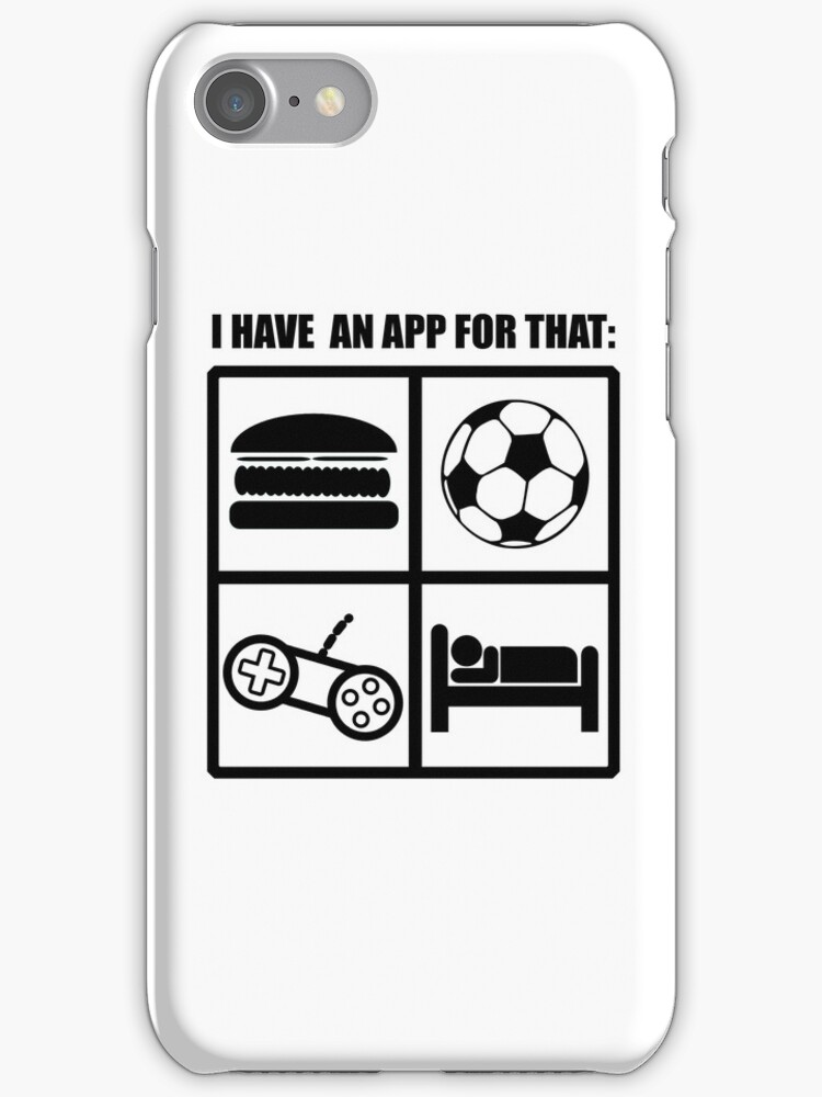 I Have An App For That by ScottW93