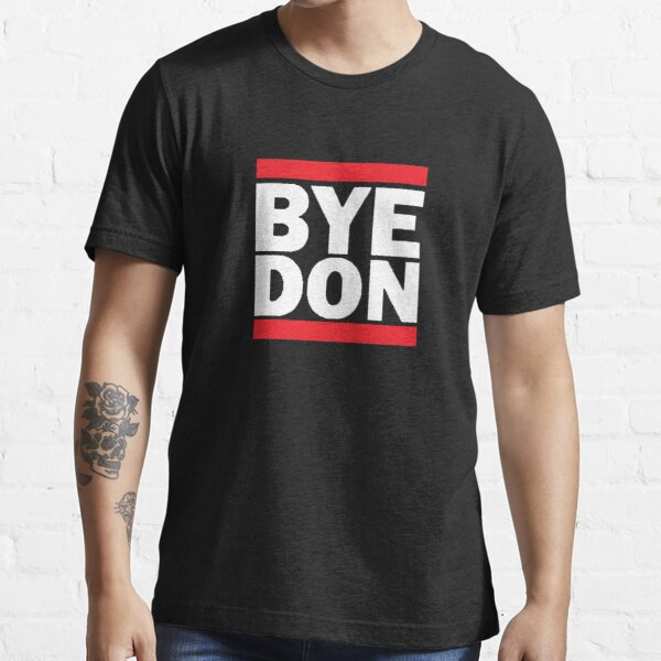 BYEDON PRESIDENT 2020 GIFT IDEA Essential T-Shirt