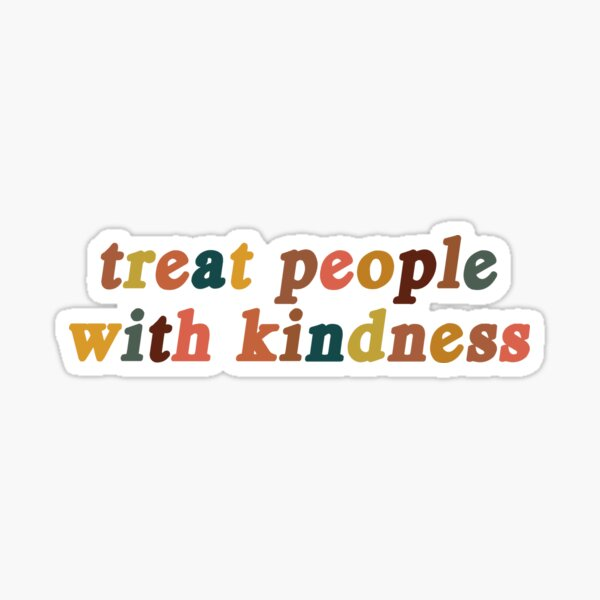 treat people with kindness vintage and earth tones Sticker