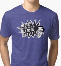 Yo Stacy! Tri-blend T-Shirt