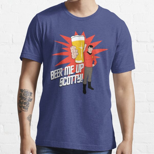 Beer Me Up Scotty Essential T-Shirt