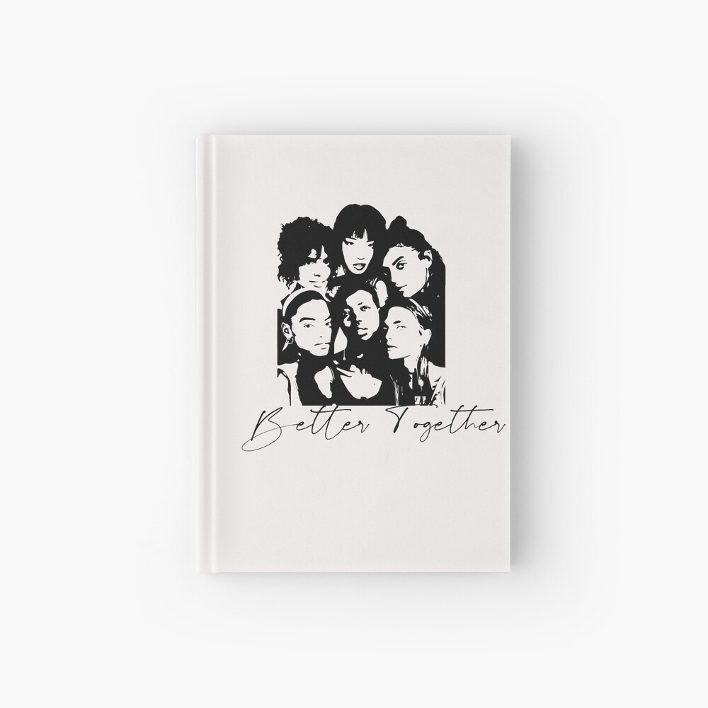 Better Together Cultural Diversity, Racial equality, Social Justice, Strong women, Black women, Women's Empowerment Hardcover Journal