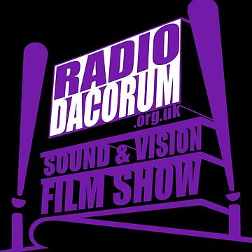 Radio Dacorum Sound & Vision Show V3 by Rakondite