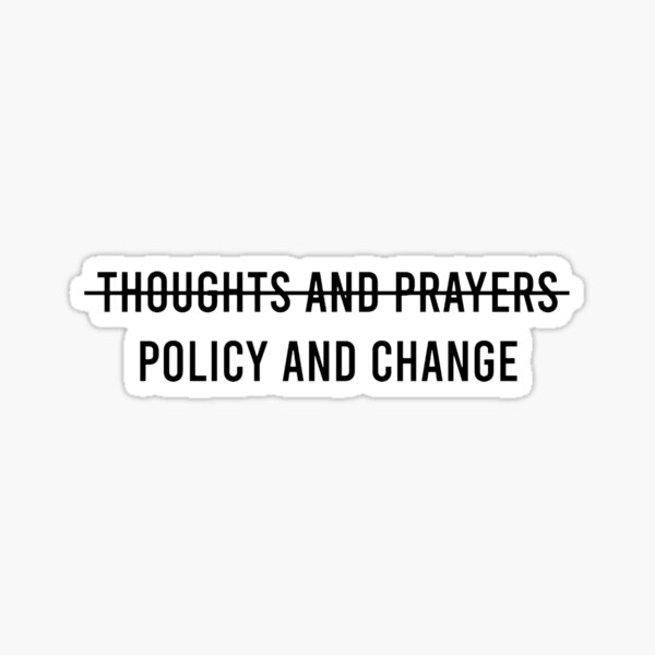 POLICY AND CHANGE Sticker