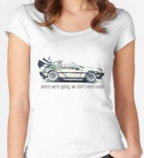 where we're going, we don't need roads Women's Fitted Scoop T-Shirt