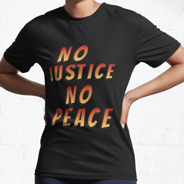 no justice no peace (comic book letters) Active T-Shirt